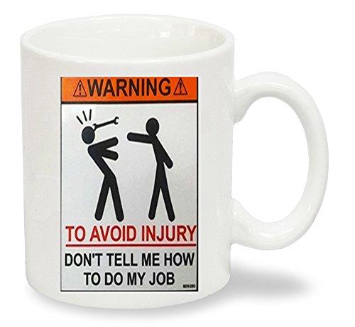 Attenzione per evitare lesioni, Don' t Tell me How to Do My job sarcastico, Fun Tea, coffee, Christmas, Secret Santa, regalo di...