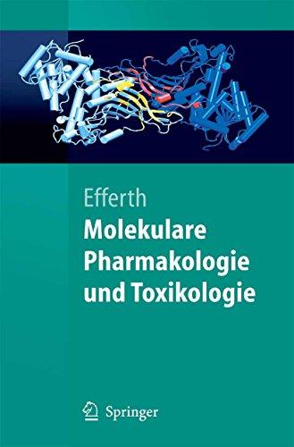 Molekulare Pharmakologie und Toxikologie: Biologische Grundlagen von Arzneimitteln und Giften (Springer-Lehrbuch)