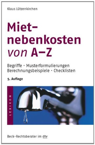 Mietnebenkosten von A - Z: Begriffe · Musterformulierungen · Berechnungsbeispiele · Checklisten - Partnerlink