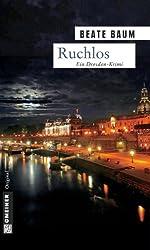 Ruchlos: Kriminalroman (Kriminalromane im GMEINER-Verlag)