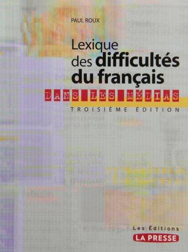 LEXIQUE DIFFICULTES FRANC.DS MEDIAS