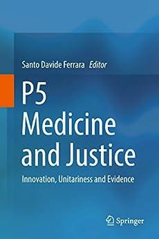 P5  Medicine  And Justice: Innovation, Unitariness And Evidence por Santo Davide Ferrara epub