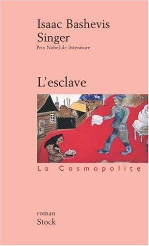 L'Esclave par Isaac Bashevis Singer