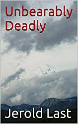 Unbearably Deadly (Roger and Suzanne South American Mystery Series Book 9) (English Edition)