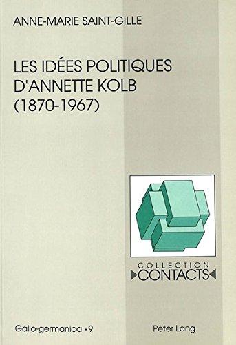 Les idées politiques d'Annette Kolb...
