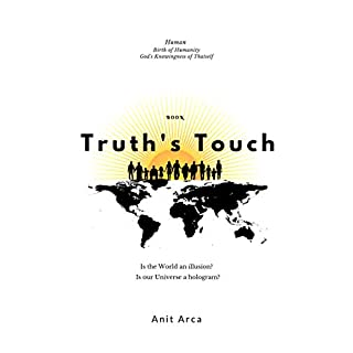 Truth's Touch: Human - Birth of Humanity - God's Knowingness of Thatself