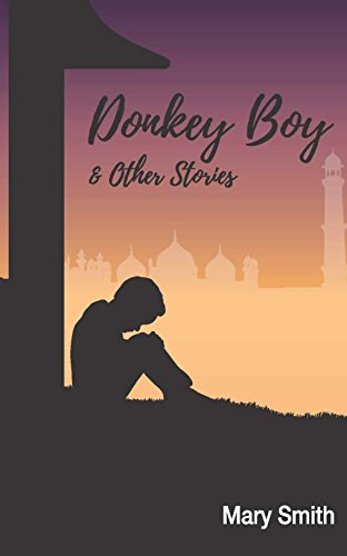 Donkey Boy and Other Stories by [Smith, Mary]