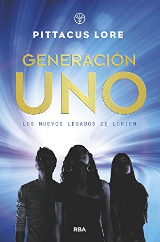 Generación uno (FICCIÓN YA) por Pittacus Lore