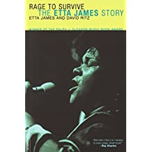 Rage To Survive: The Etta James Story