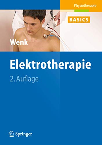 Elektrotherapie (Physiotherapie Basics)