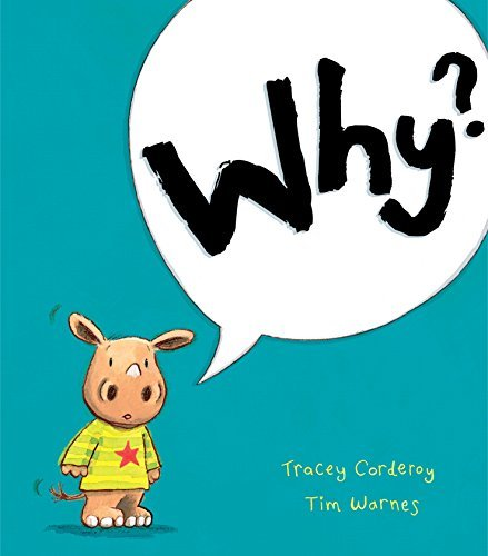 Why? by Tracey Corderoy (7-Jul-2014) Paperback