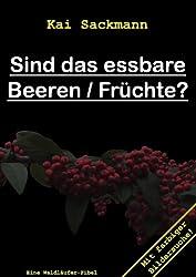 Sind das essbare Beeren/Früchte?