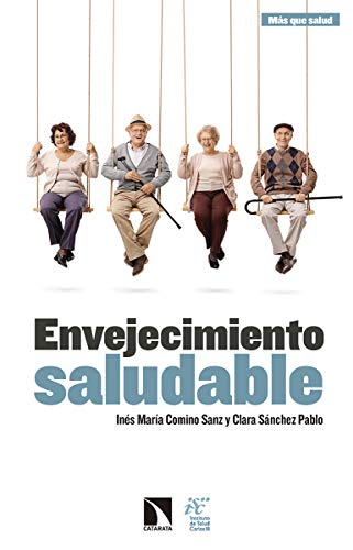 Envejecimiento saludable (Investigación y Debate) por Inés María Comino Sanz