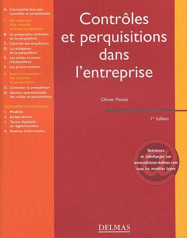 Contrôles et perquisitions dans l'entreprise par Olivier Poulet