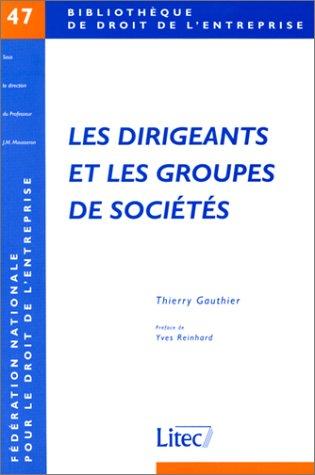 Les Dirigeants et les Groupes de sociétés