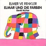 Elmer ve Renkler /Elmer und die Farben