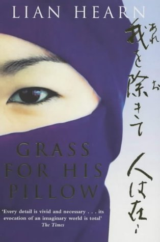 Grass for His Pillow: Tales of the Otori Book 2