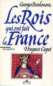 Hugues Capet par Georges Bordonove