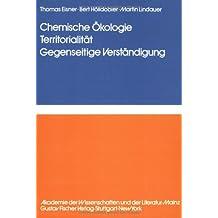 Chemische Ökologie<br>Territorialität - Gegenseitige Verständigung: Information Processing in Animal 03