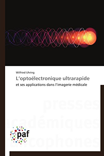 L optoélectronique ultrarapide
