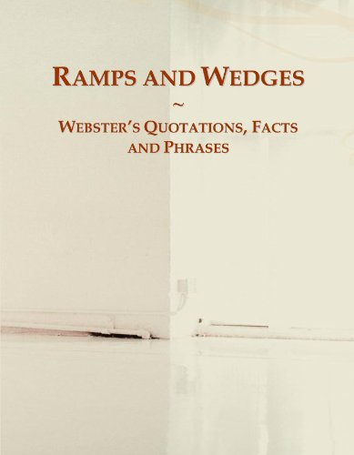 Ramps and Wedges: Webster's Quotations, Facts and Phrases