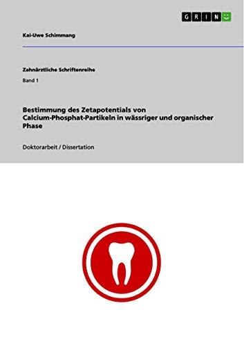 Bestimmung des Zetapotentials von Calcium-Phosphat-Partikeln in wässriger und organischer Phase (Calcium-phosphat)