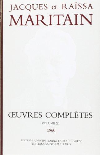 Oeuvres complètes XI par Jacques Maritain