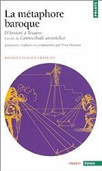 La Métaphore baroque, d'Aristote à Tesauro