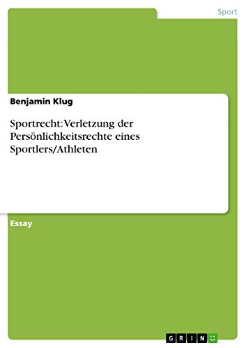 Sportrecht: Verletzung der Persönlichkeitsrechte eines Sportlers/Athleten