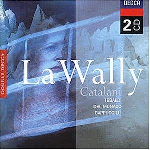 Catalani: La Wally (Gesamtaufnahme(ital.))
