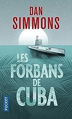 Les Forbans de Cuba de Dan SIMMONS