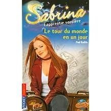 Sabrina l'apprentie sorcière, Tome 33 : Le tour du monde en un jour