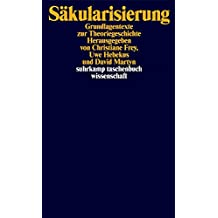 Säkularisierung: Grundlagentexte zur Theoriegeschichte (suhrkamp taschenbuch wissenschaft)