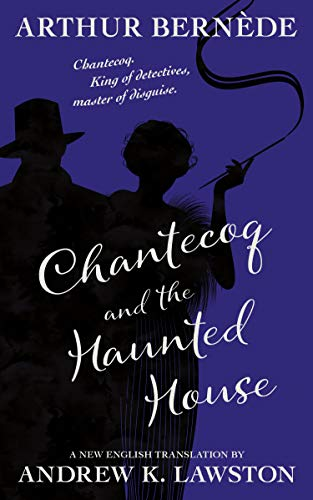 Flapper Gangster - Chantecoq and the Haunted House (English
