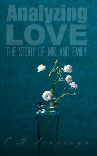 Analyzing Love:  The Story of Mik and Emily