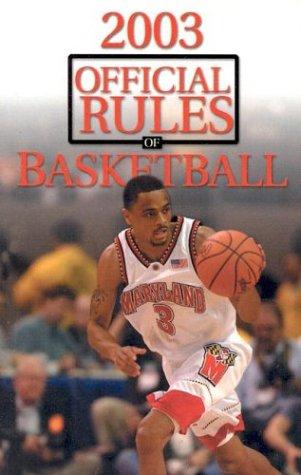 2003 Official Rules of Basketball (Official Rules of Basketball (Ncaa)) por Ncaa