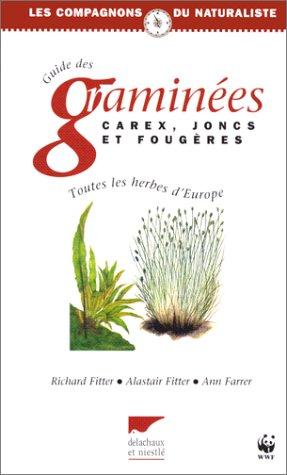 Guide des graminées, carex, joncs et fougères : Toutes les herbes d'Europe par Richard Fitter, Alastair Fitter