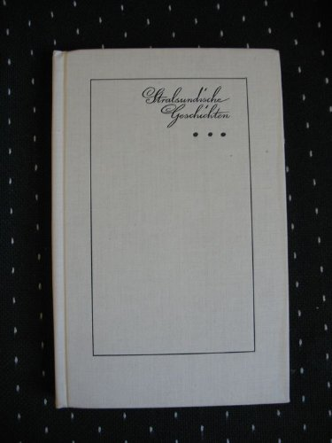 Stralsundische Geschichten 3 Novellen