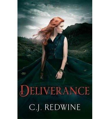 [(Deliverance)] [ By (author) C. J. Redwine ] [August, 2014]