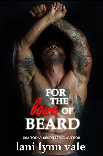 For the Love of Beard (The Dixie Warden Rejects MC Book 7)
