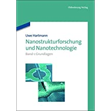 Uwe Hartmann: Nanostrukturforschung und Nanotechnologie: Nanostrukturforschung und Nanotechnologie: Band 1: Grundlagen (De Gruyter Studium)