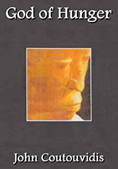 God of Hunger (The Wanainchi Trilogy Book 2) by [Coutouvidis, John]