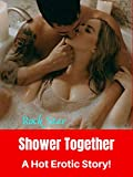 Shower Together: A Hot Erotic Story! (English Edition)