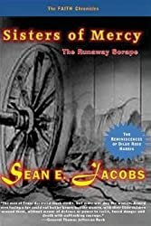 [ SISTERS OF MERCY: THE RUNAWAY SCRAPE ] BY Jacobs, Sean E ( Author ) Jun - 2014 [ Paperback ]