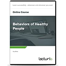 Online-Course Behaviors of Healthy People by Gary Mertz