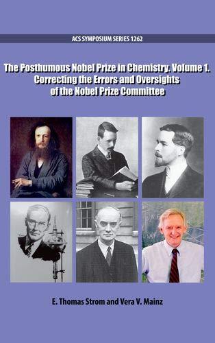 The Posthumous Nobel Prize in Chemistry Volume 1 (Acs Symposium, Band 1262) 1262 Oxford