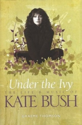 under-the-ivy-the-story-of-kate-bush