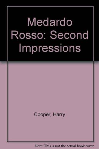 Medardo Rosso: Second Impressions