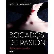 Bocados de pasión (volumen independiente)