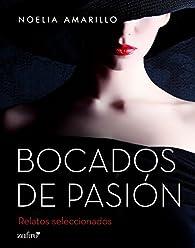 Bocados de pasión par Noelia Amarillo